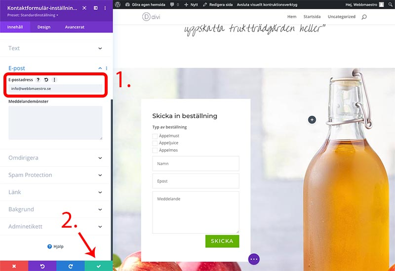 Viktigt när det gäller att konfigurera kontaktformuläret med divi är att ställa in epostadressen dit notifikationerna ska komma